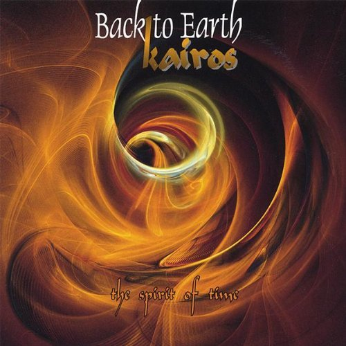 Back To Earth - Kairos - The Spirit Of Time