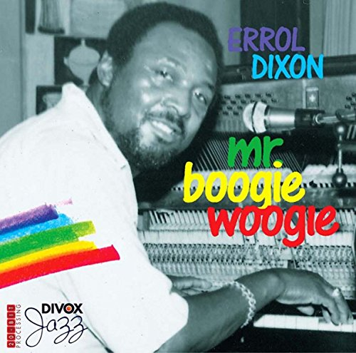 Dixon , Errol - Mr. Boogie Woogie - Live at the Atlantis
