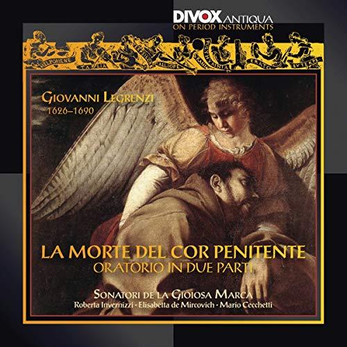 Legrenzi , Giovanni - La Morte Del Cor Penitente - Oratorio In Due Parti (Sonatori De La Gioiosa Marca, Invernizzi, Mircovich, Cecchetti)