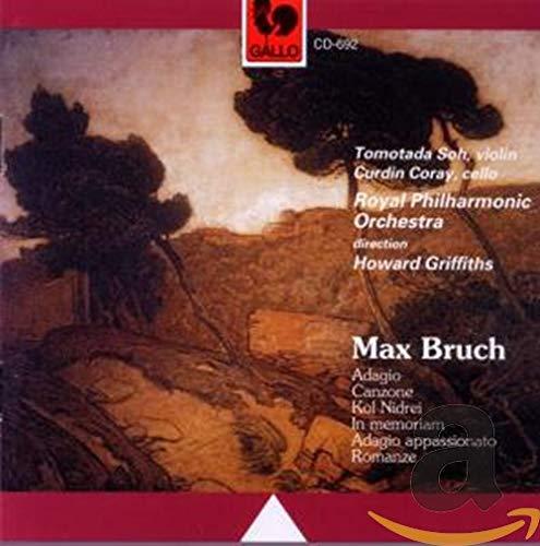 Bruch , Max - Orchesterwerke für Violine und Violoncello (Adagio, Canzone, Kol Nidrel, In memoriam, Adagio Appassionato, Romanze (Soh, Coray, Griffiths)