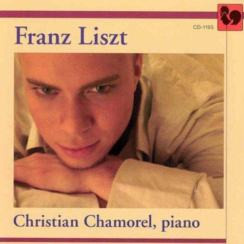 Chamorel , Christian - Franz Liszt
