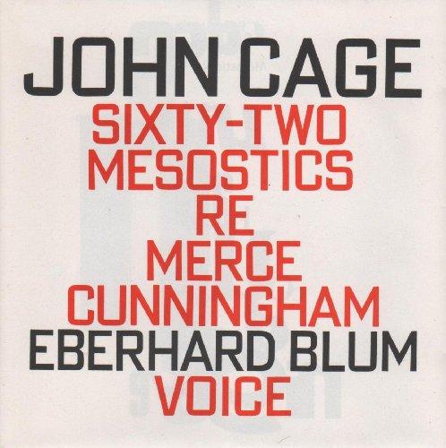 Cage , John - Sixty-Two Mesostics Re Merce Cunningham (Blum)