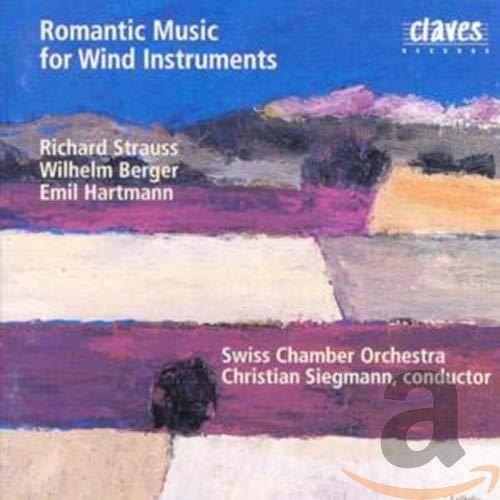 Siegmann , Christian & Banda Classica - Romantic Music For Wind Instruments By Strauss Berger Hartmann