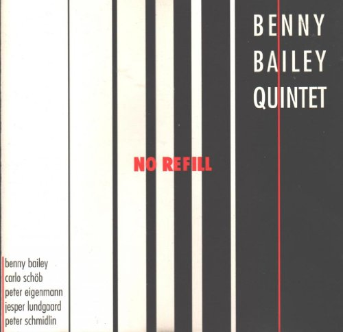 Bailey , Benny - No Refill