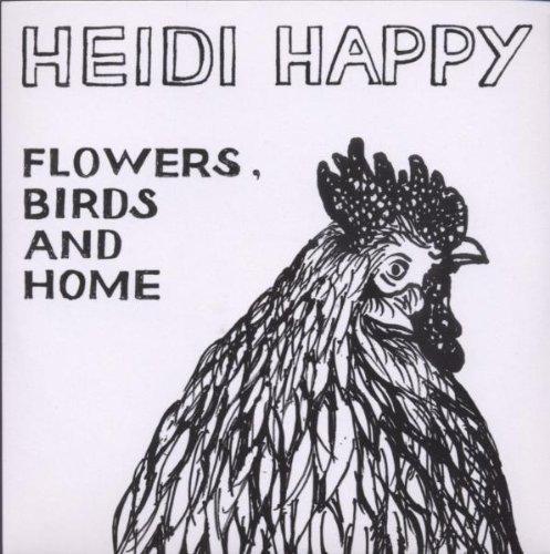 Heidi Happy - Flowers,Birds and Home