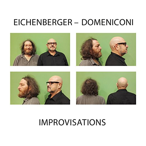 Eichenberger , Markus & Domeniconi , Roberto - Improvisations