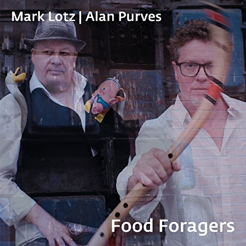 Lotz , Mark & Purves , Alan - Food Foragers