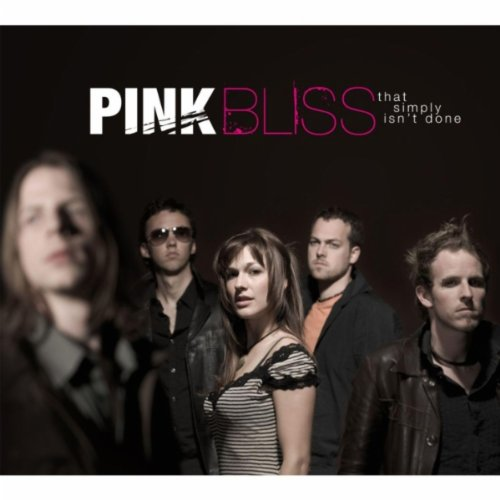 Pink Bliss - That simply isn´t done