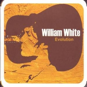 White , William - Evolution