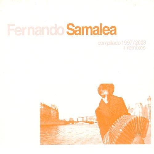 Samalea , Fernando - Cpmpilado 1997 / 2003   Remixes
