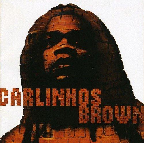Brown , Carlinhos - A Gente Ainda Nao Sonhou