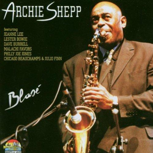 Shepp , Archie - Blase