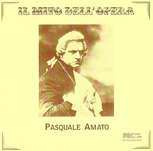 Amato , Pasquale - Il Mito Dell'Opera