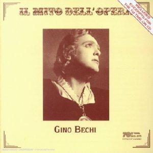Bechi , Gino - Arien (Il Mito Dell'Opera)
