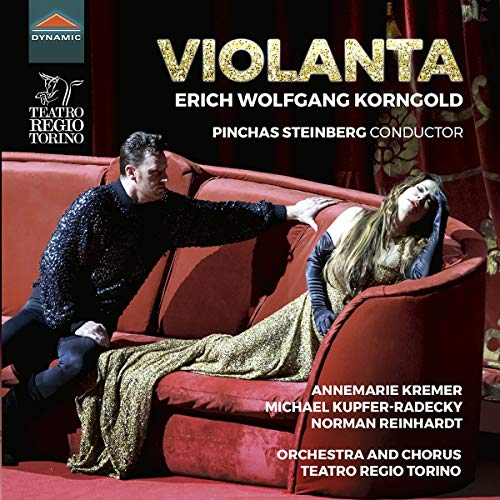 Korngold , Erich Wolfgang - Violanta (Kremer, Kupfer-Radecky, Reinhardt, Steinberg)