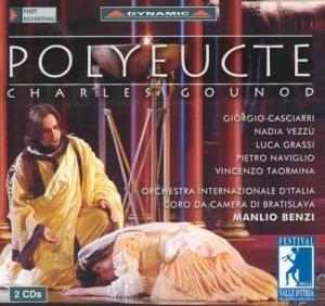 Gounod , Charles - Polyeucte (Benzi, Casciarri, Vezzu, Grassi, Naviglio, Taormina)