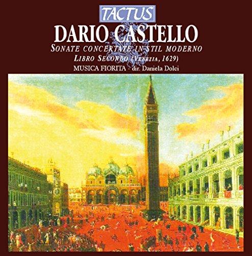 Castello , Dario - Sonate Concertante in Stil Moderno - Libro Secondo