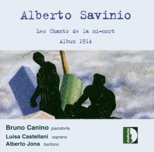 Savinio , Alberto - Le Chants de la Mi Mort / Album 1914 (Canino, Castellani, Jona)