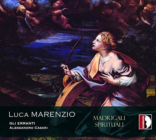 Alessandro Casari Gli Erranti - L. Marenzio: Madrigali spirituali