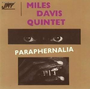 Davis , Miles - Paraphernalia