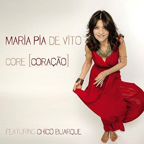 Maria Pia De Vito - Core [Coraçao]