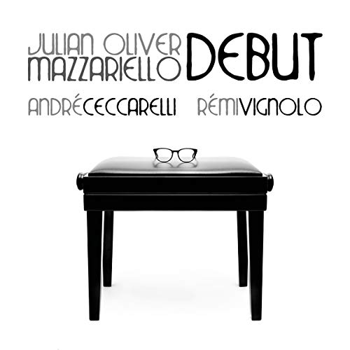 Mazzariello , Julian Oliver - Debut