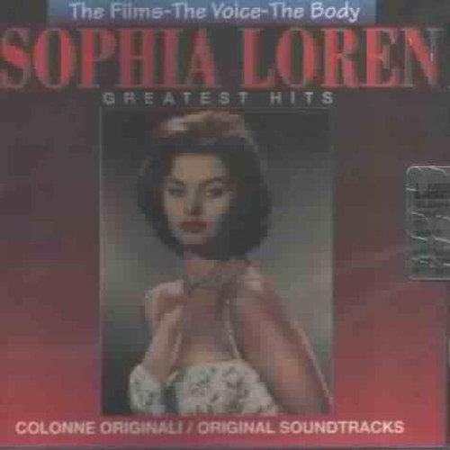 Loren , Sophia - Greatest Hits: The Films, The Voice, The Body.
