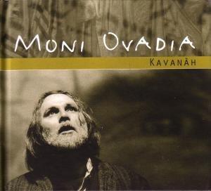 Ovadia , Moni - Kavanah