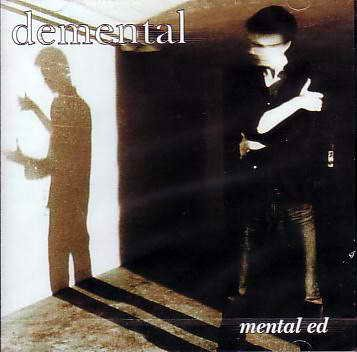 Demental - Mental Ed