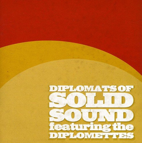 Diplomats of Solid Sound feat. The Diplomettes - o. Titel