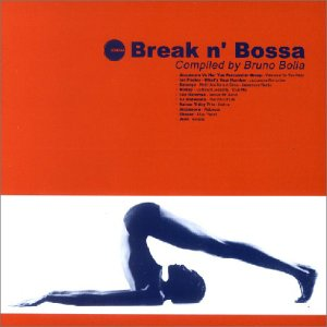 Sampler - Break'n Bossa (compiled by Bruno Bolla)