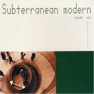 Dining Rooms , The - Subterranean Modern Vol. 1