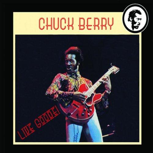 Berry , Chuck - Live Goode!
