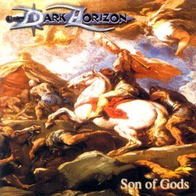Dark Horizon - Son Of Gods