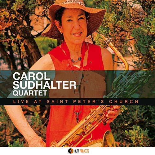 Sudhalter , Carol - Live At Saint Peter's Church