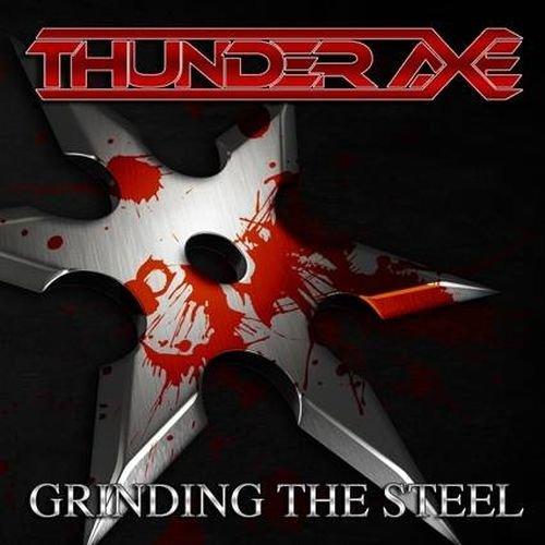 Thunder Axe - Grinding The Steel