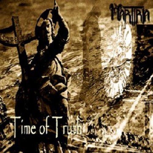 Martiria - Time Of Truth