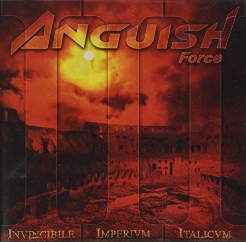 Anguish Force - Invincibile Imperium Italicum