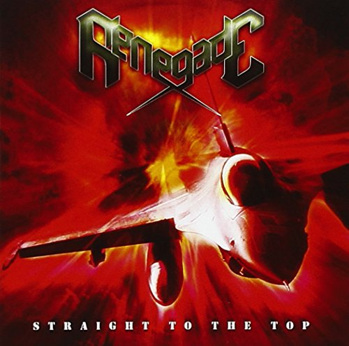 Renegade - Straight To The Top