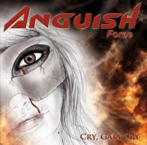 Anguish Force - Cry, Gaia Cry
