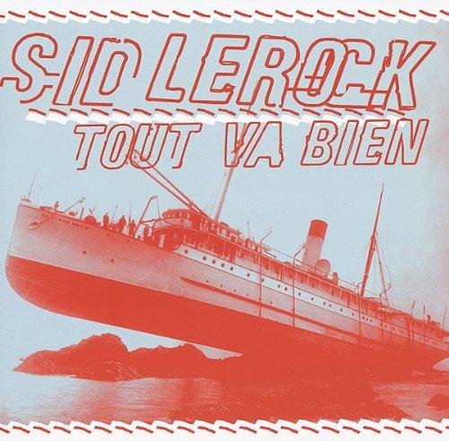 LeRock , Sid - Tout Va Bien