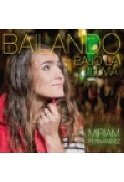 Fernandez , Miriam - Bailando bajo la lluvia