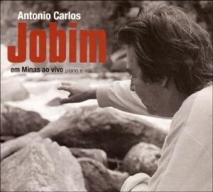 Jobim , Antonio Carlos - Em Minas Ao Vivo - Live in Concert