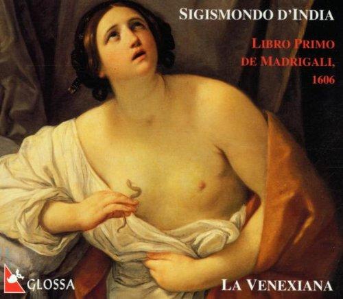 D'india , Sigismondo - Libro Primo De Madrigall, 1606 (La Venexiana)