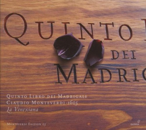 Monteverdi , Claudio - Quinto Libro Dei Madrigali (La Venexiana) (Monteverdi Edition 05)