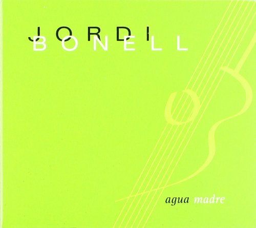 Bonell , Jordi - Aqua Madre