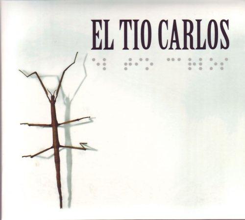 El Tio Carlos - o. Titel