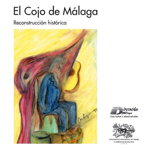 Cojo de Malaga - Reconstruccion Historica