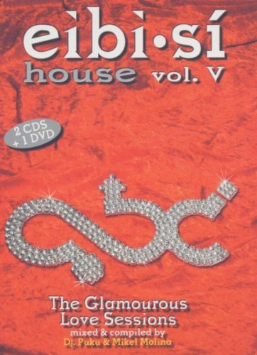Sampler - Eibi Si - House 5 - The Glamourous Love Sessions
