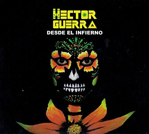 Guerra , Hector - Desde El Infierno
